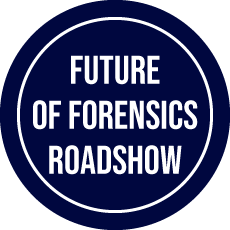 Future of forensics roadshow